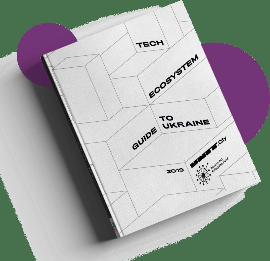 Tech Ecosystem Guide to Ukraine 2019 (UA)
