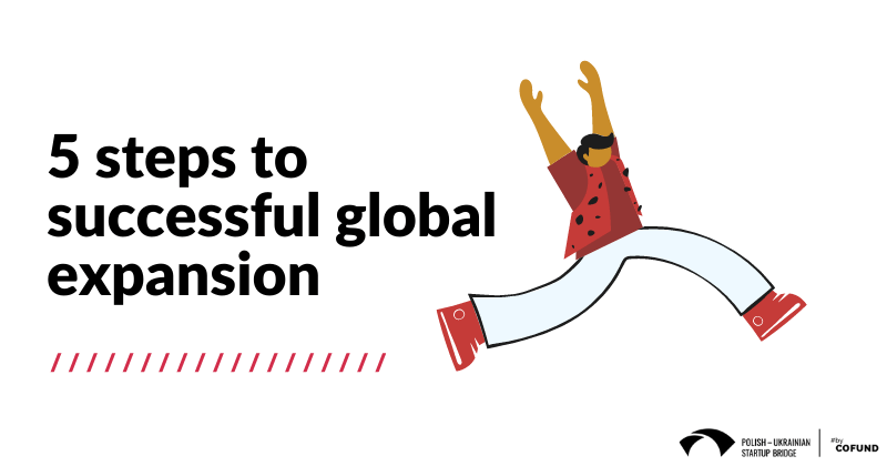 5 steps to successful global expansion